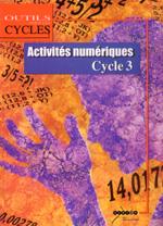 Activités numériques, cycle 3