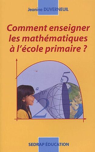 Comment enseigner les mathématiques à l'école primaire ?