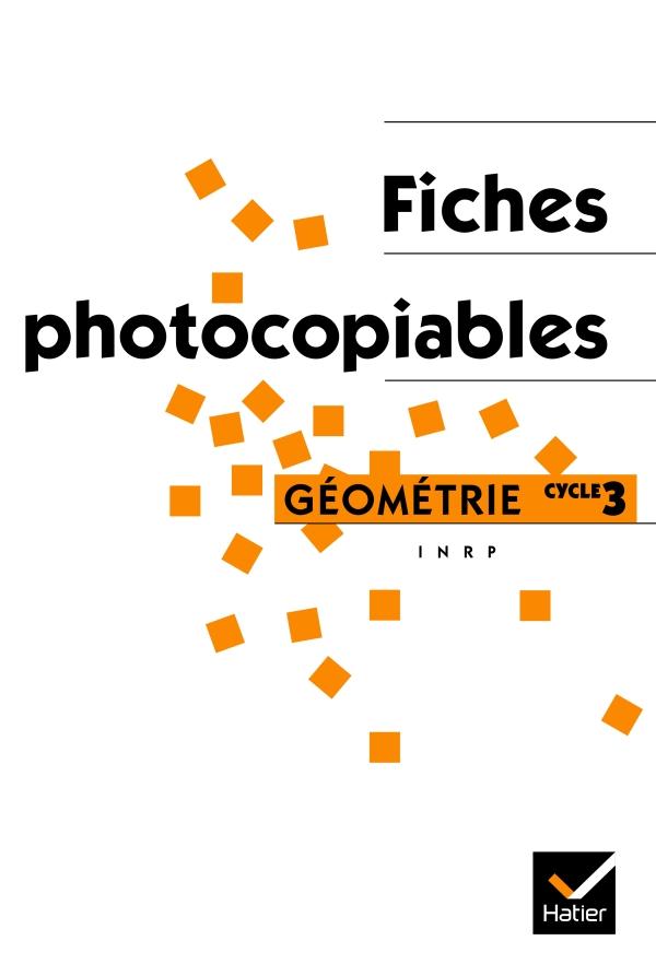 Fiches photocopiables Géométrie C3