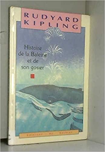 Histoire de la baleine et de son gosier