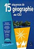 15 Sequences De Geo Au Ce2. (atouts Disciplines) (french Edition)