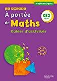 Le Nouvel A Portée De Maths Ce2 - Cahier De Géométrie - Ed. 2017 (a Portée De Maths (23)) (french Edition)