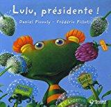 Lulu, présidente