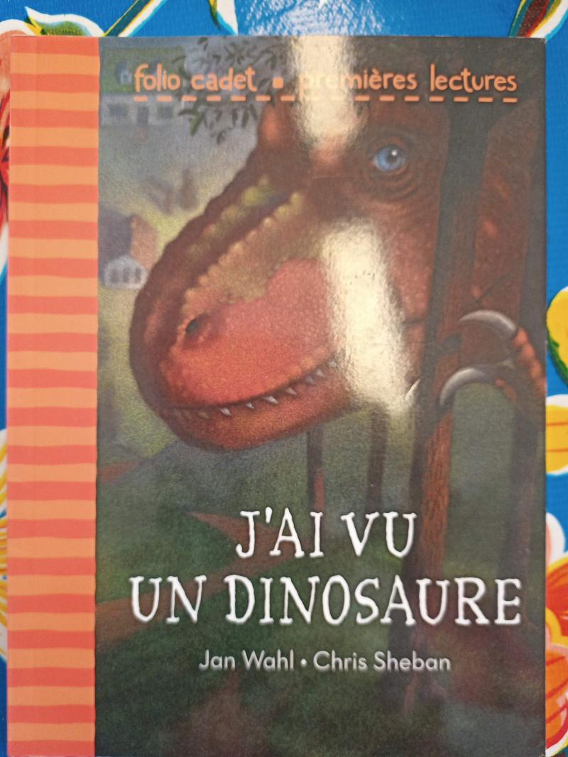 J'ai vu un dinosaure