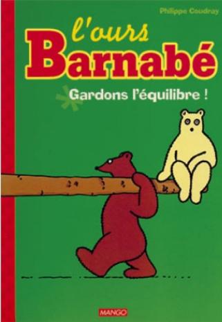 L'ours Barnabé Gardons l'équilibre