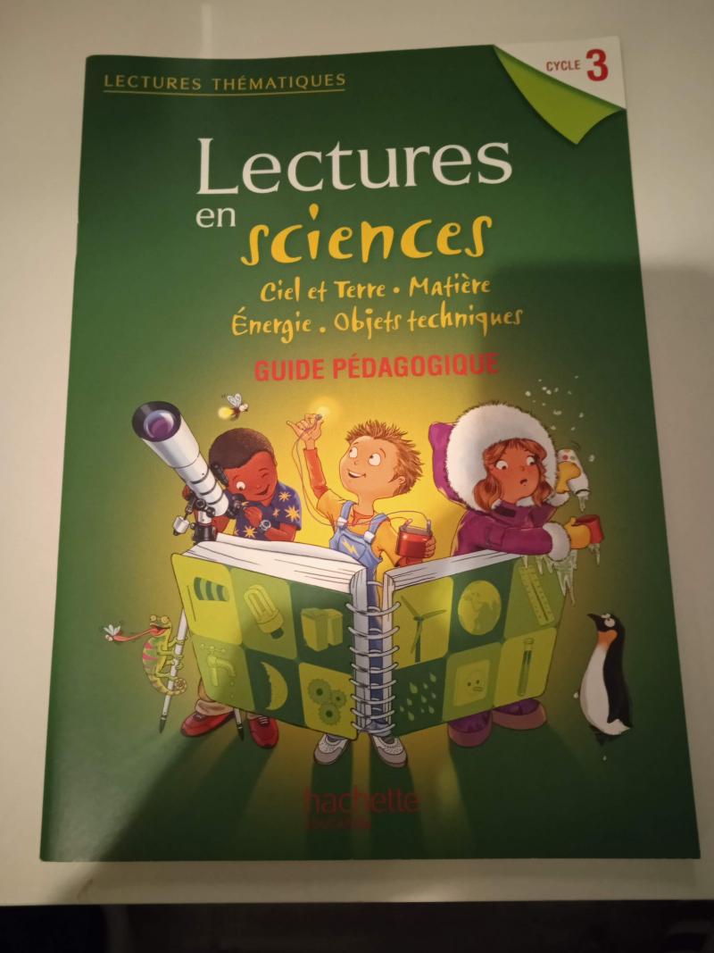 Lectures en sciences - Ciel et Terre, Matière Énergie, Objets techniques
