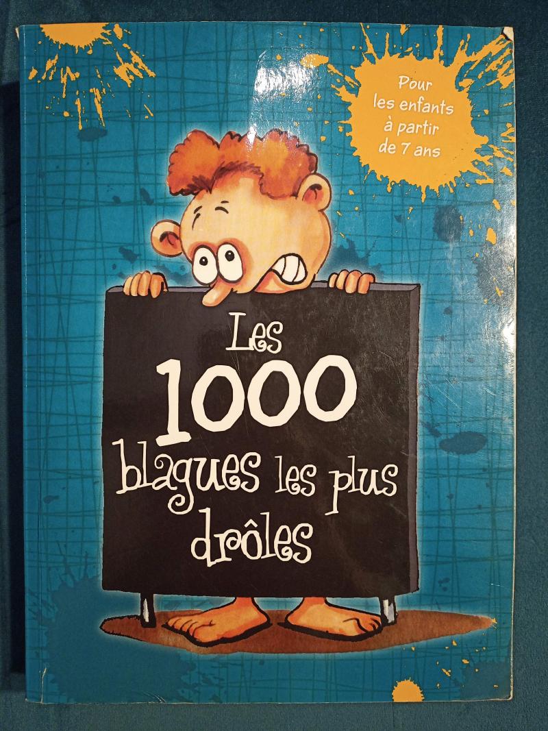 Les 1000 blagues les plus drôles