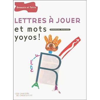 Lettres à jouer et mots yoyo