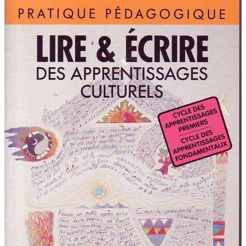 Lire et écrire, des apprentissages culturels