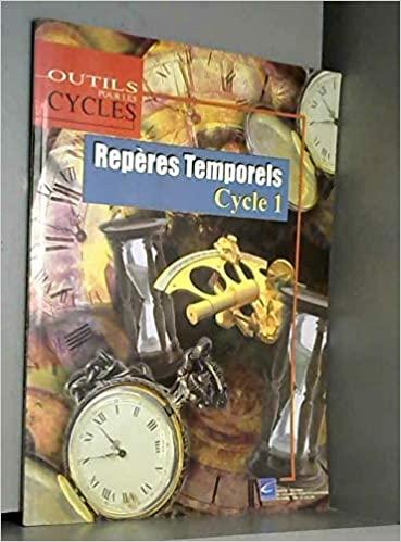 Repères temporels au cycle 1